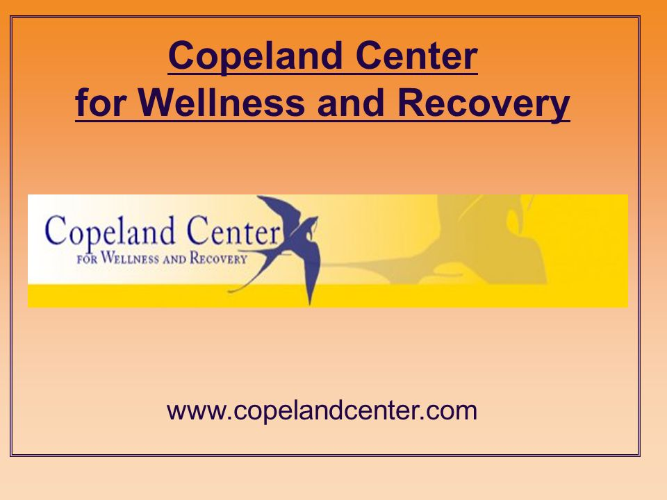 Copeland Center for Wellness and Recovery