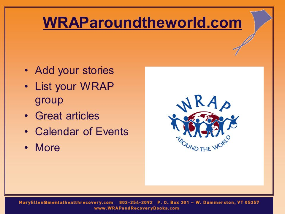 WRAParoundtheworld.com Add your stories List your WRAP group Great articles Calendar of Events More
