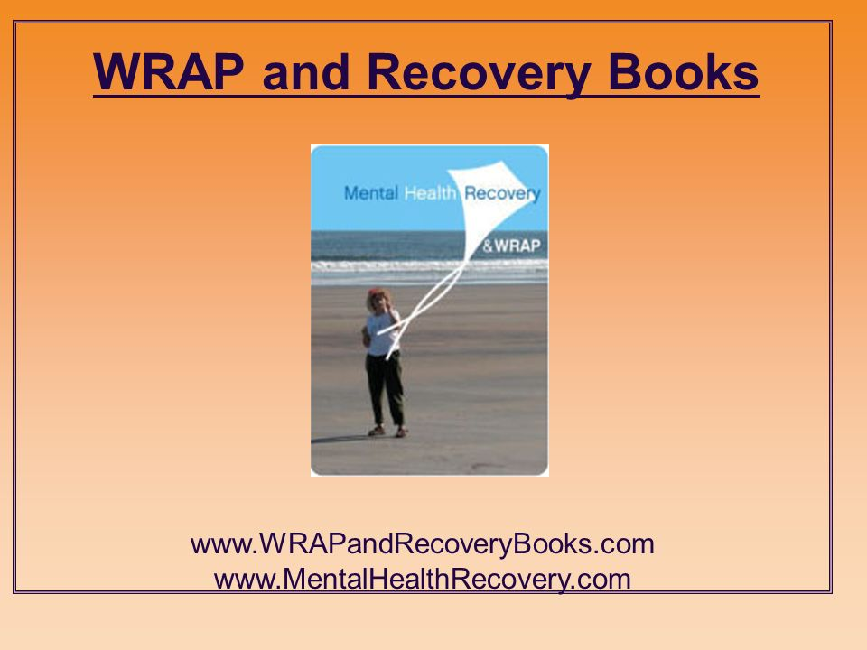 WRAP and Recovery Books