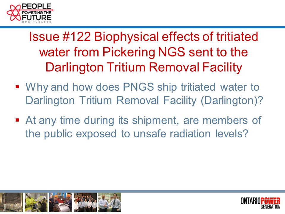 Presentation Plan Issue raised by Community Working Group Why do we have tritium.