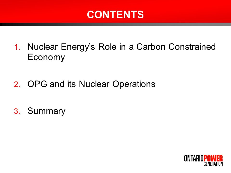 CONTENTS 1. Nuclear Energys Role in a Carbon Constrained Economy 2.