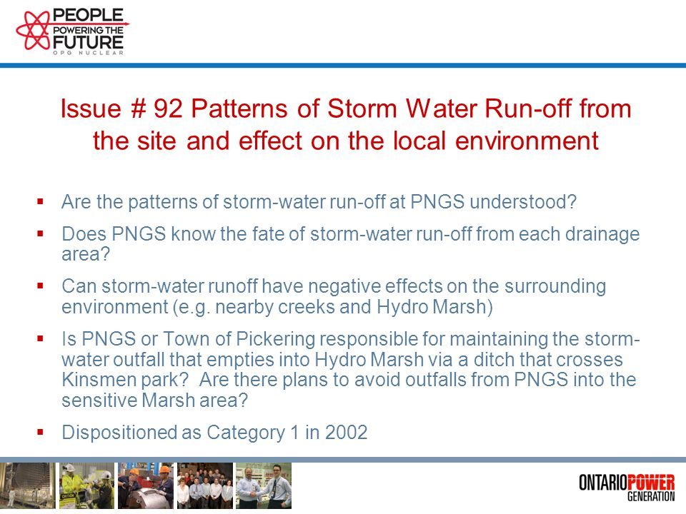 Issue #109 Effects of Storm Water Management on the Local Environment What are the effects of storm water run-off on the environment.