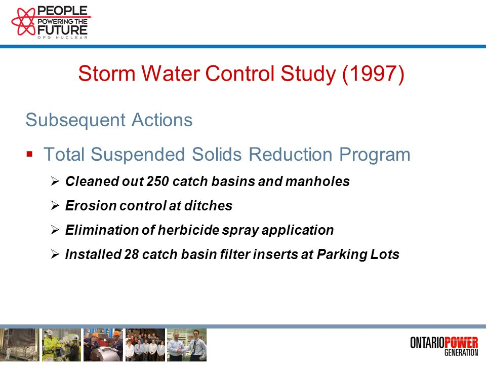 Storm Water Control Study (1997) Recommendations Numerous recommendations to be considered on a priority basis Solids management program Consideration of oil water separator installation Review salt usage Consideration of consolidating discharge points