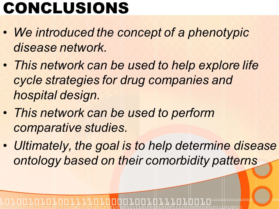 CONCLUSIONS We introduced the concept of a phenotypic disease network.