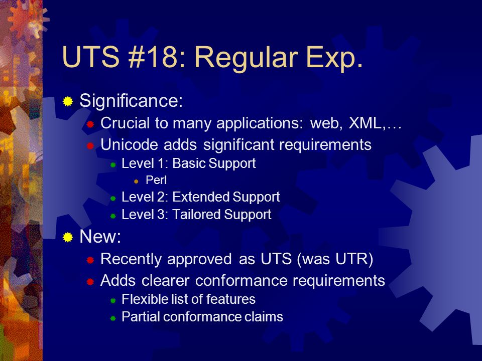 UTS #18: Regular Exp.