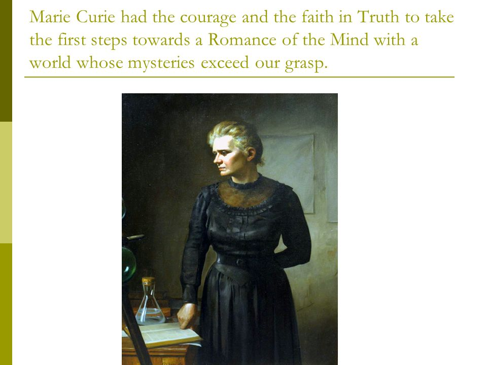 Part Three: Marie Curie s Discovery as an Achievement in the Humanities.
