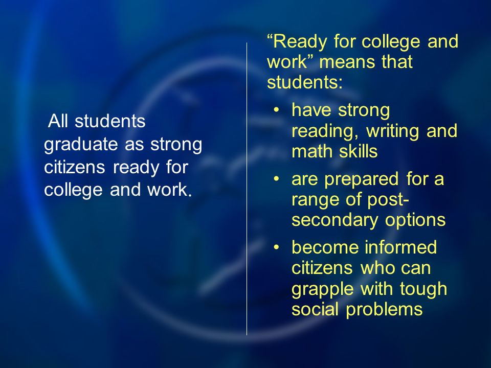 All students graduate as strong citizens ready for college and work.