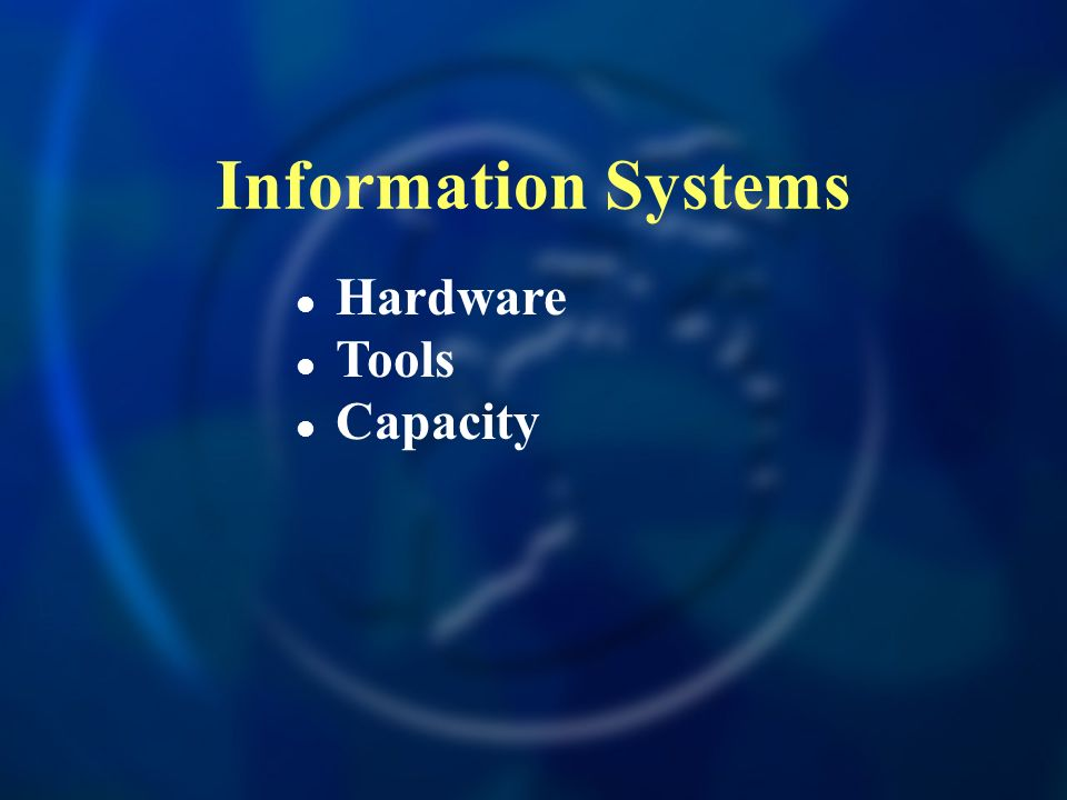 Information Systems Hardware Tools Capacity