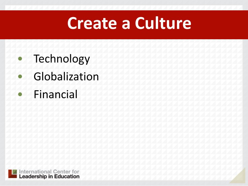 Create a Culture Technology Globalization Financial