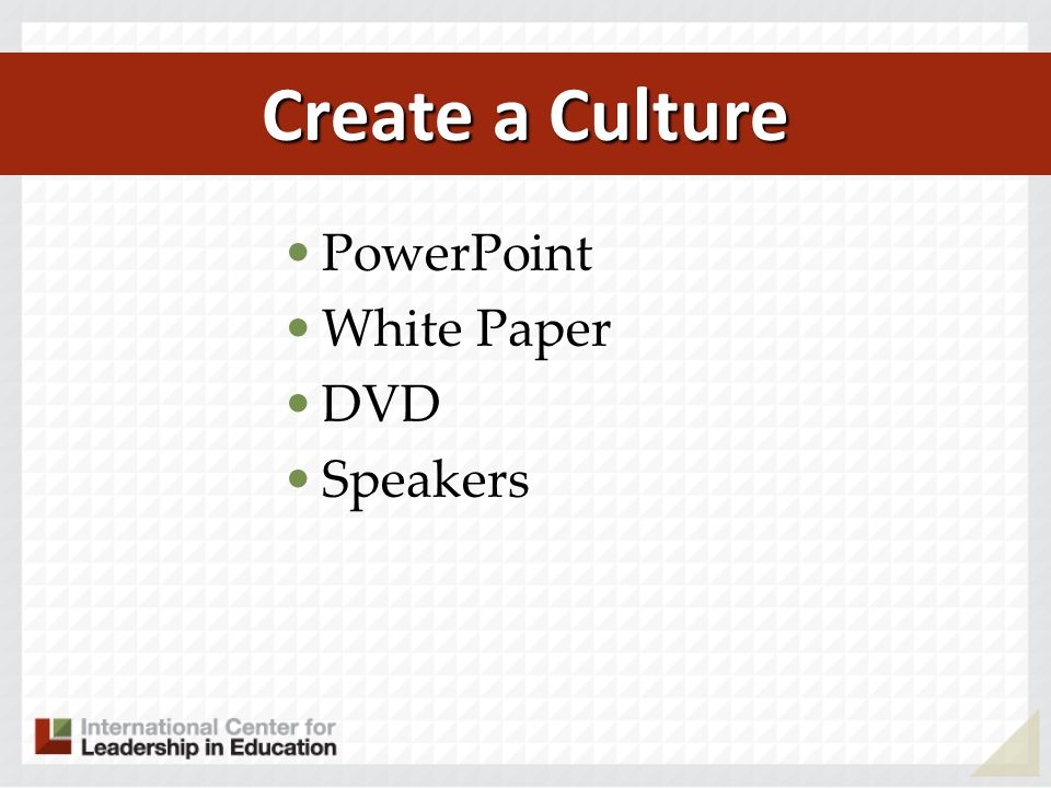 PowerPoint White Paper DVD Speakers Create a Culture