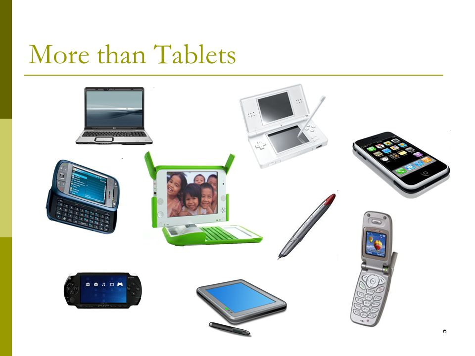 6 More than Tablets