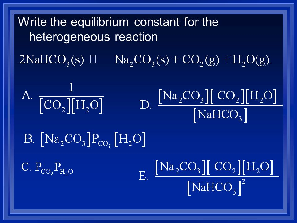 Write the equilibrium constant for the heterogeneous reaction