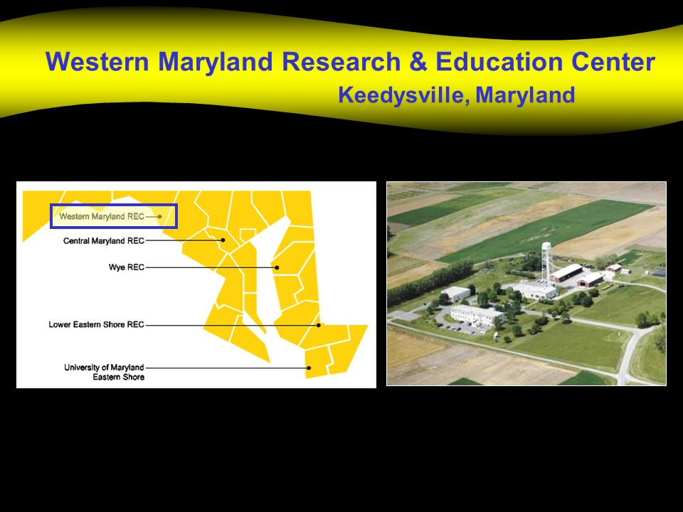 Western Maryland Research & Education Center Keedysville, Maryland
