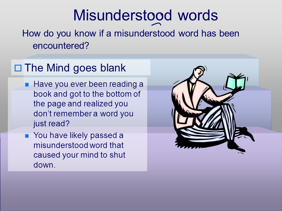 Misunderstood words How do you know if a misunderstood word has been encountered.