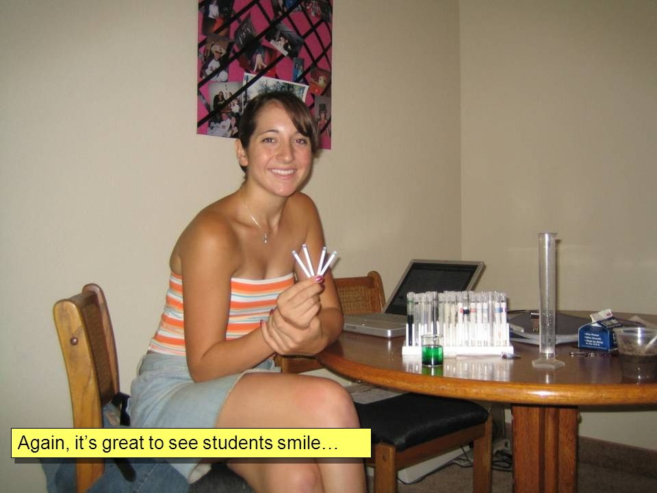 Again, its great to see students smile…