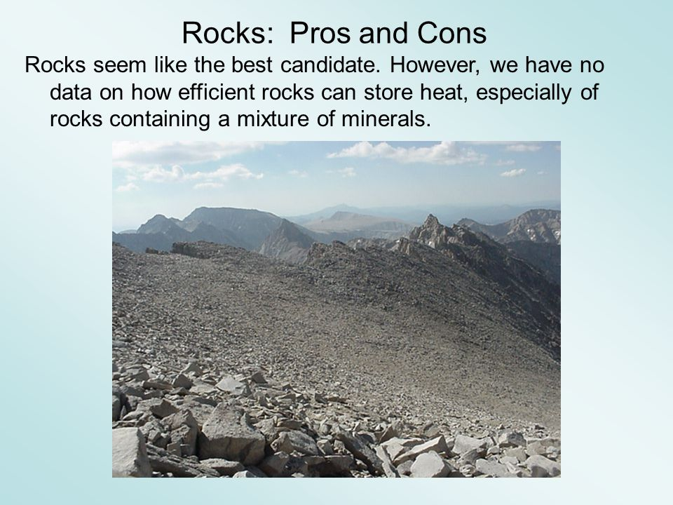 Rocks seem like the best candidate.