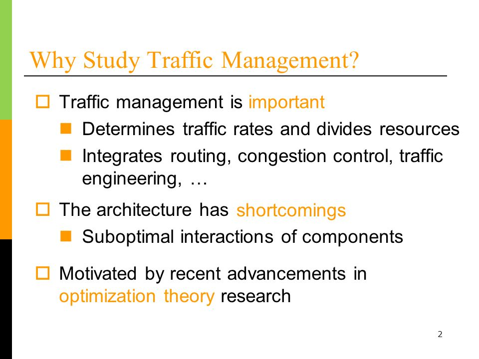 2 Why Study Traffic Management.