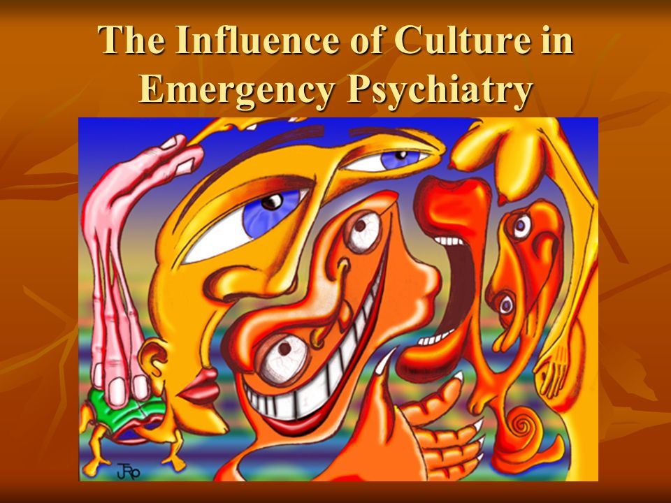 The Influence of Culture in Emergency Psychiatry