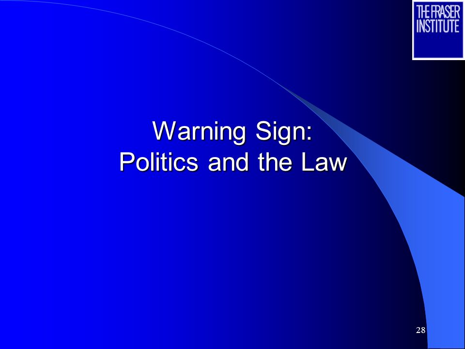 28 Warning Sign: Politics and the Law