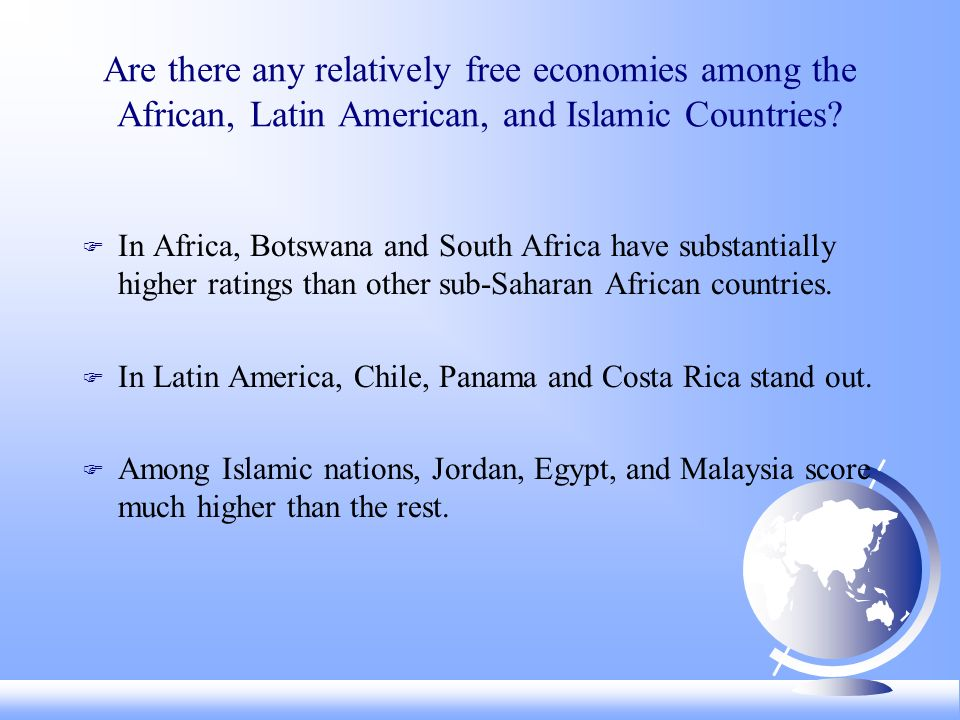 Are there any relatively free economies among the African, Latin American, and Islamic Countries.