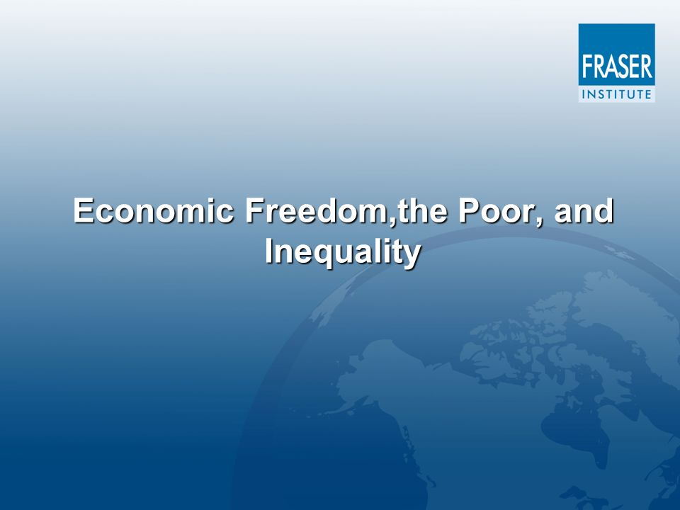Economic Freedom,the Poor, and Inequality