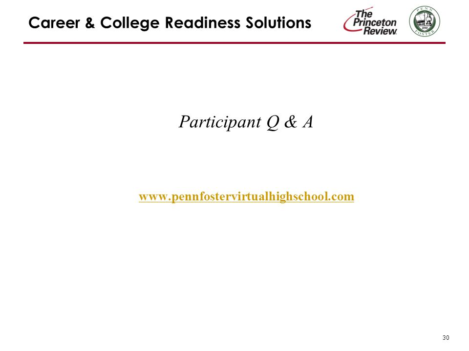 30 Career & College Readiness Solutions Participant Q & A