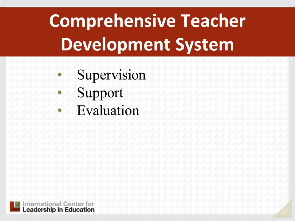 Comprehensive Teacher Development System Supervision Support Evaluation