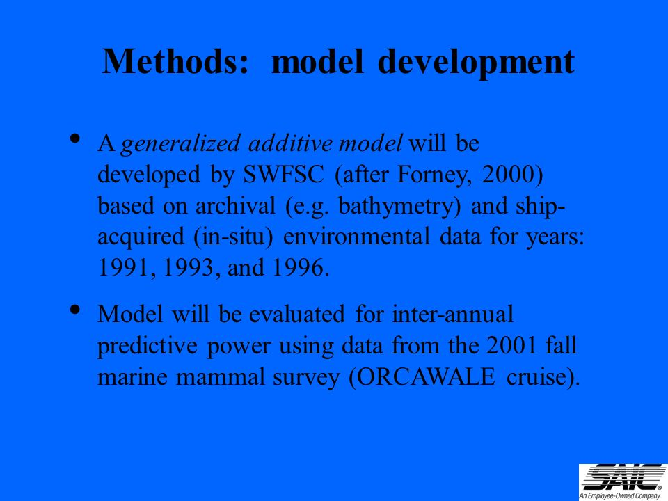 A generalized additive model will be developed by SWFSC (after Forney, 2000) based on archival (e.g.