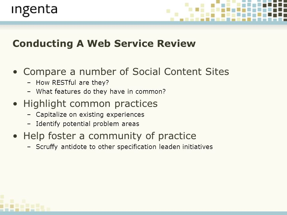 Conducting A Web Service Review Compare a number of Social Content Sites –How RESTful are they.