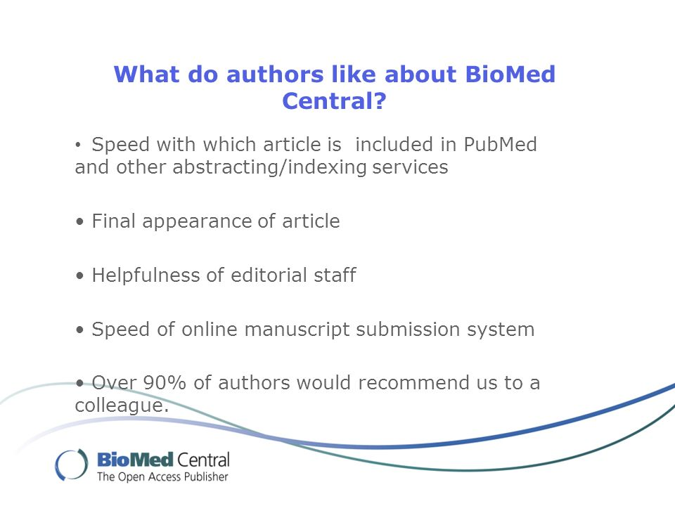 What do authors like about BioMed Central.