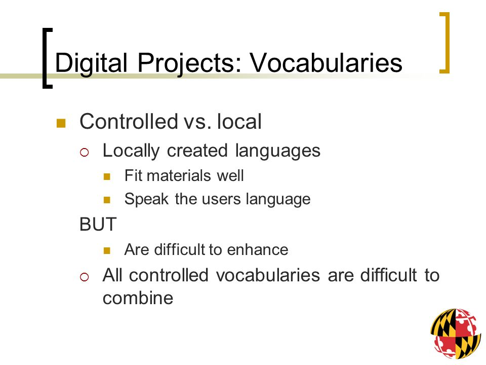 Digital Projects: Vocabularies Controlled vs.