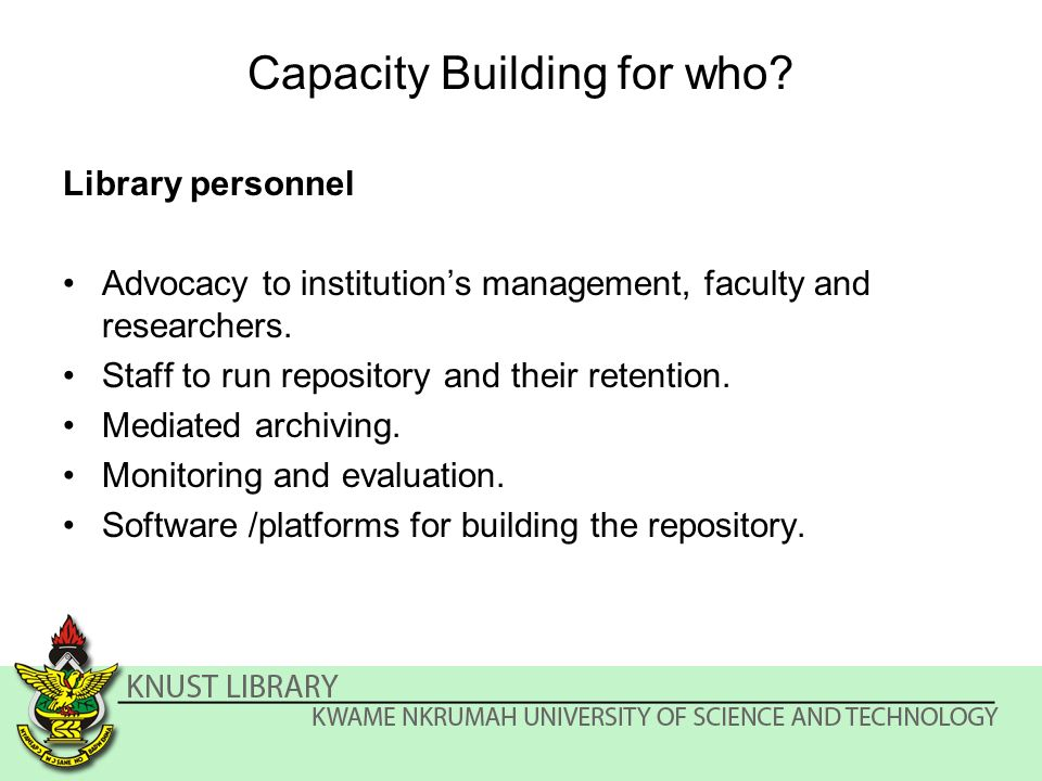 Capacity Building for who.