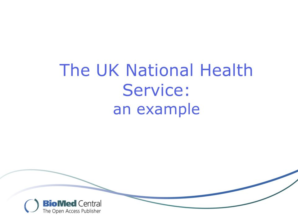The UK National Health Service: an example