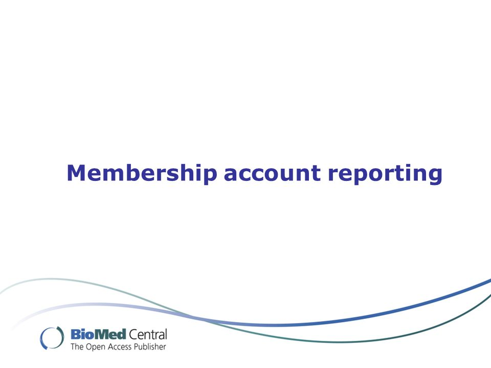 Membership account reporting
