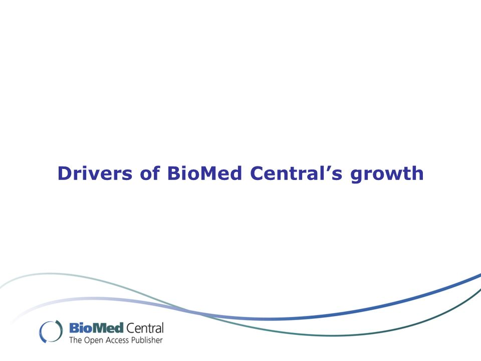 Drivers of BioMed Centrals growth