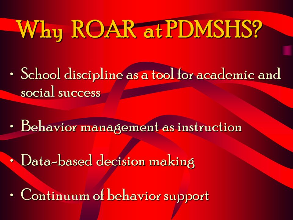 Why ROAR at PDMSHS.