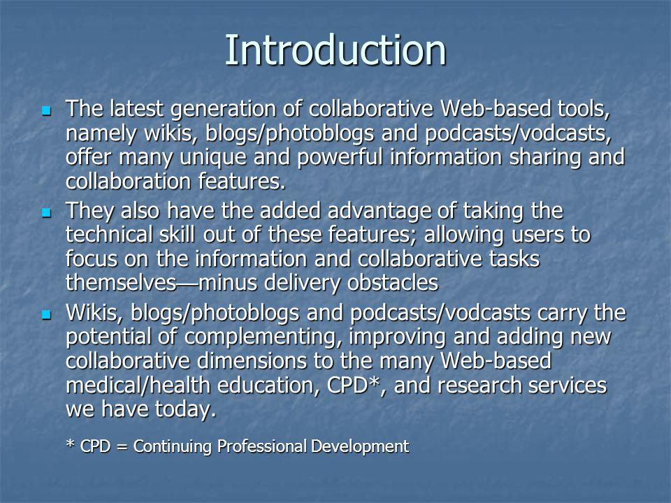 Agenda Introduction Introduction Wikis Wikis Blogs Blogs Podcasts and m-Learning (Mobile Learning) Podcasts and m-Learning (Mobile Learning) General Advantages (Ease of Use, Free/Open Source Software/Hosting Options), Disadvantages (Vandalism and Quality Issues, Content Copyrights) and Remedies (Monitoring and Moderation, Closed Environment Scenario) General Advantages (Ease of Use, Free/Open Source Software/Hosting Options), Disadvantages (Vandalism and Quality Issues, Content Copyrights) and Remedies (Monitoring and Moderation, Closed Environment Scenario) What s Next.