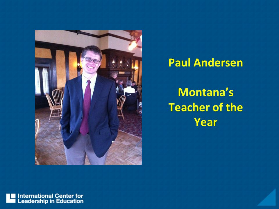 Paul Andersen Montanas Teacher of the Year