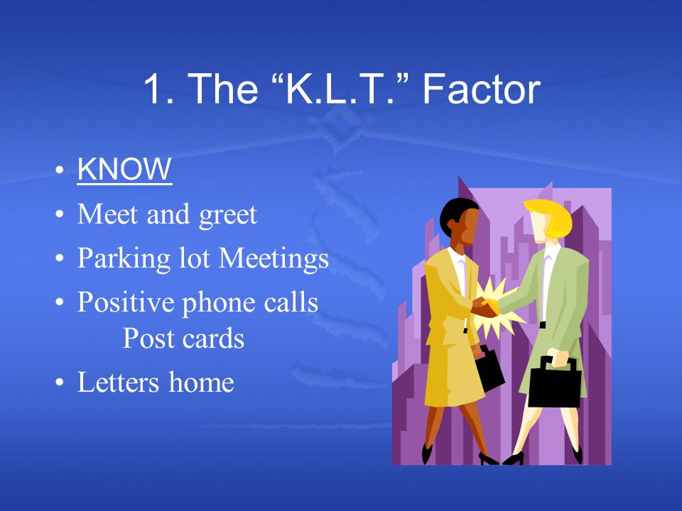 1. The K.L.T.