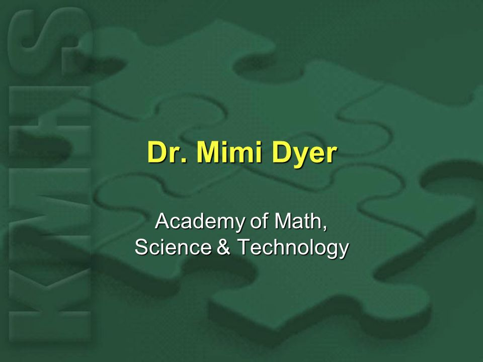 Dr. Mimi Dyer Academy of Math, Science & Technology