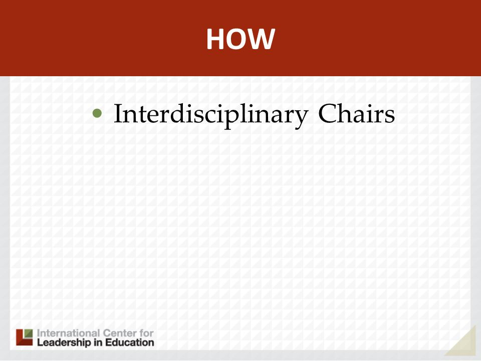 HOW Interdisciplinary Chairs