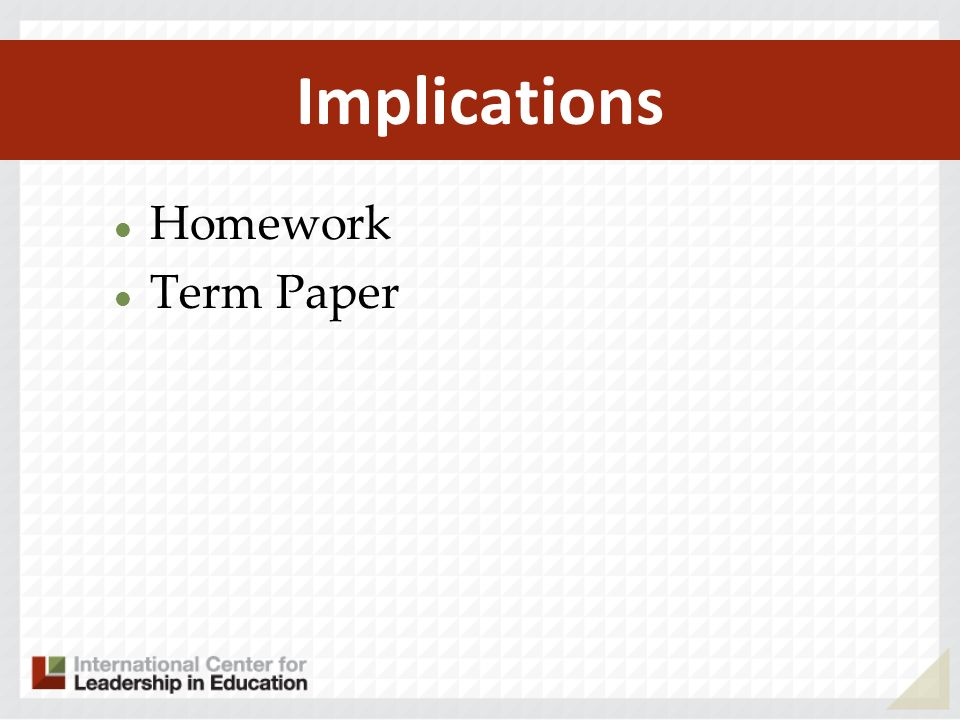 Implications Homework Term Paper