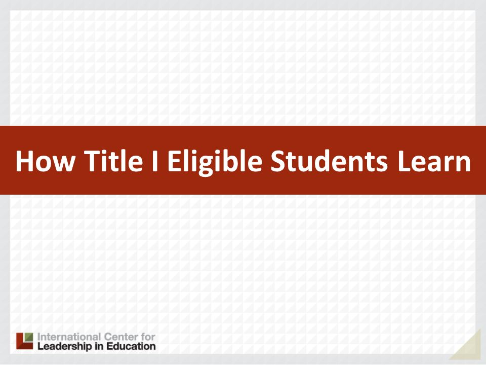 How Title I Eligible Students Learn