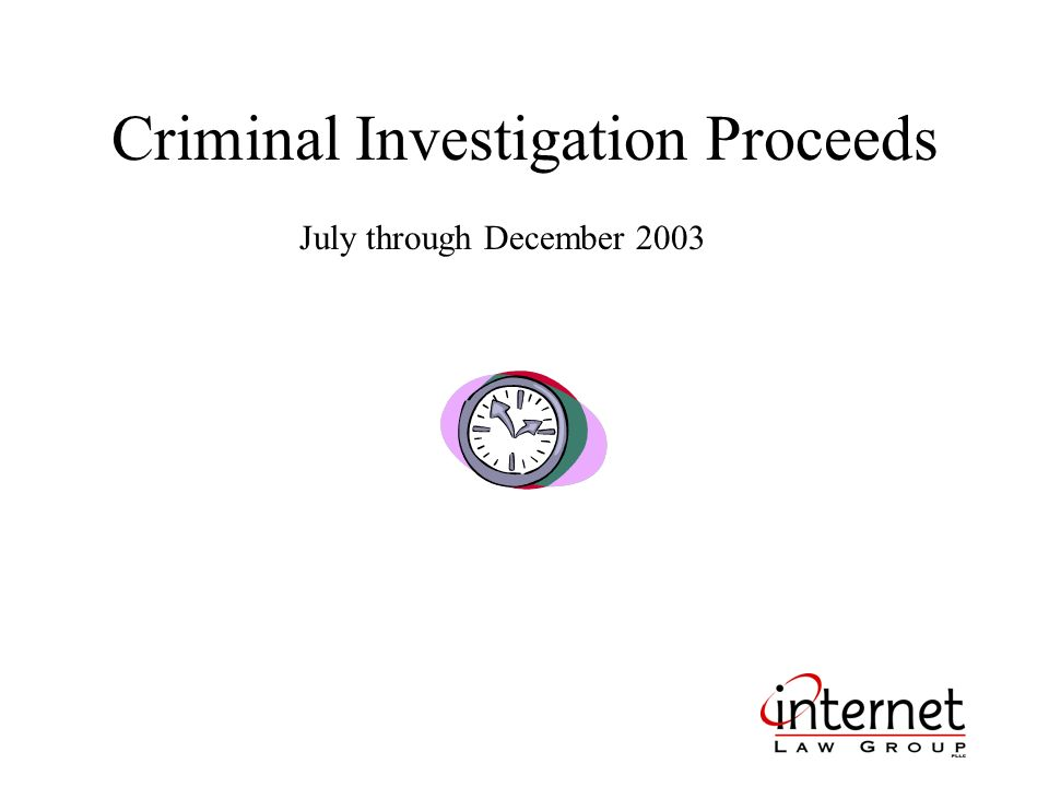 Criminal Investigation Proceeds July through December 2003