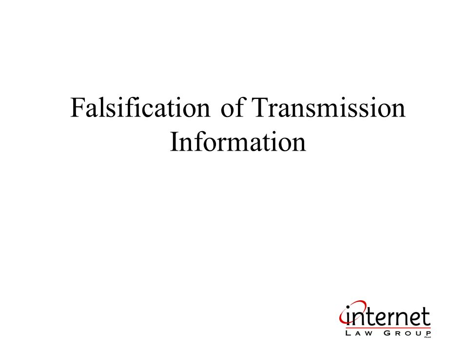 Falsification of Transmission Information