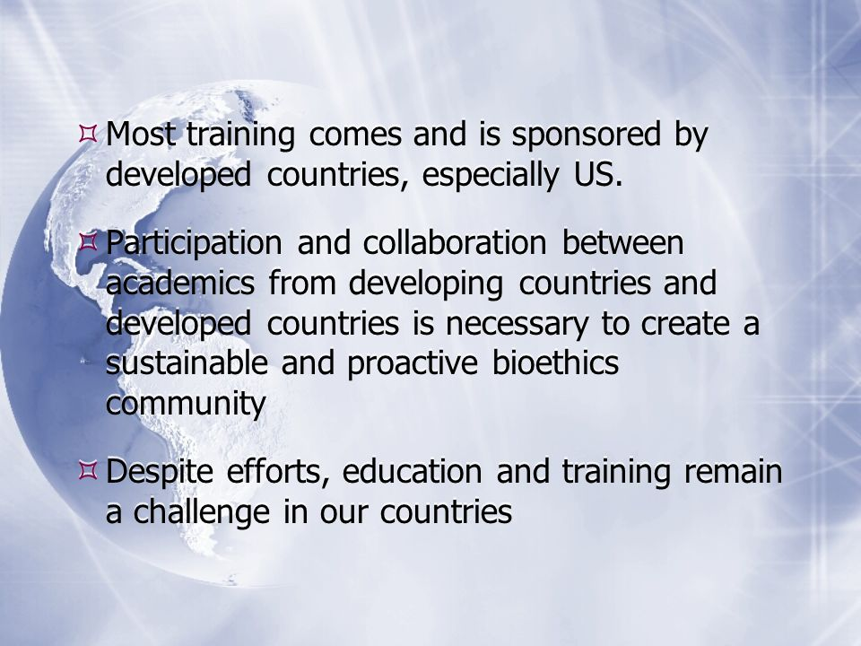 Most training comes and is sponsored by developed countries, especially US.