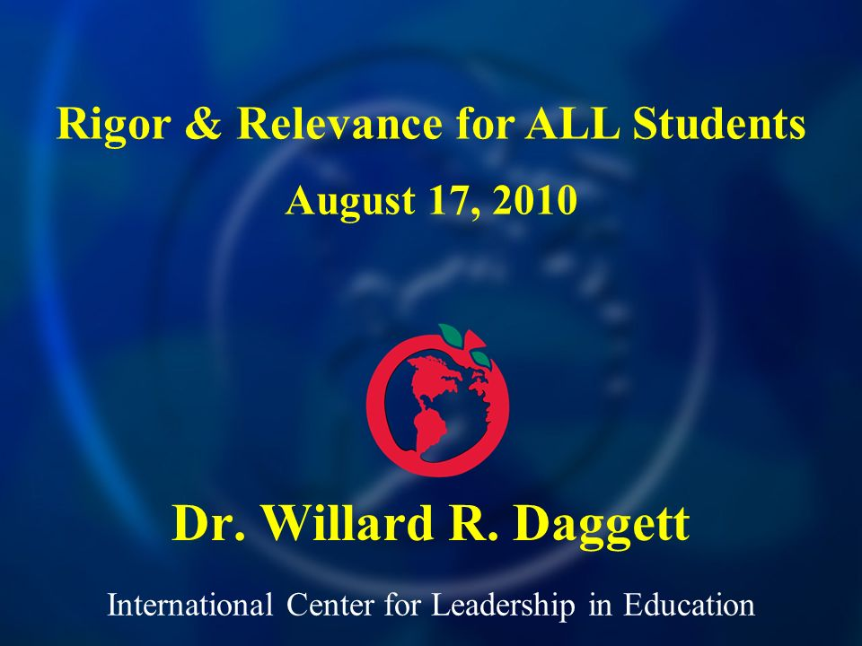 International Center for Leadership in Education Dr.