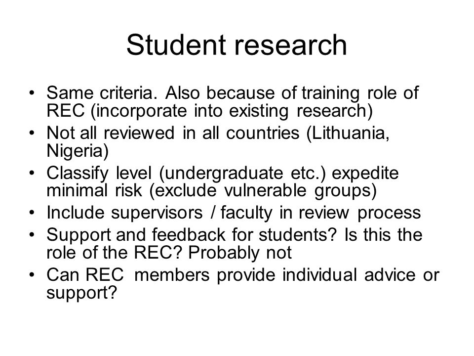 Student research Same criteria.