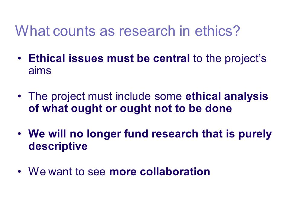 What counts as research in ethics.