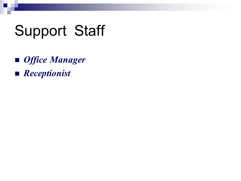 Support Staff Office Manager Receptionist